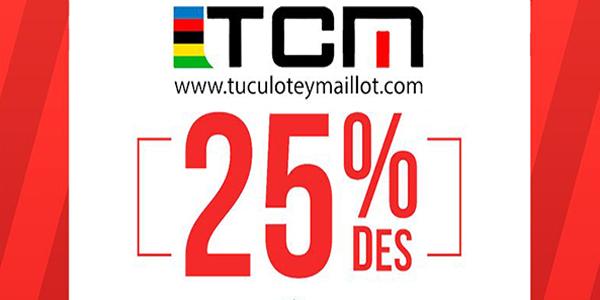 www.tuculoteymaillot.com DESCUENTOS DEL 25%